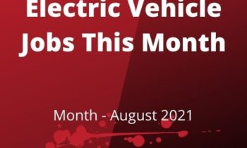 Electric Vehicle Jobs This Month